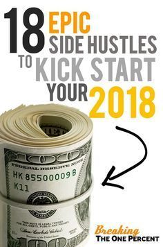 18 Epic Side Hustle Ideas to Make Extra Money in 2018 |#makemoneyonline #makemoneyfromhome