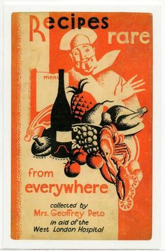 Recipes Rare from Everywhere 1933 Mrs Geoffrey Peto