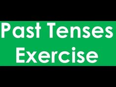 Past Tenses Exercise - Objective - English Grammar Exercise English Grammar Online, Tenses Exercises, English Grammar Exercises, Past Tense, Education, Learning, Teaching, Studying