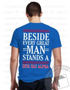Zeta Tau Alpha - Great Man Tee by ABD BlockBuy! Just $15 - $18.50 each plus shipping | Adam Block Design | Custom Greek Apparel & Sorority Clothes | www.adamblockdesign.com