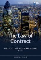 The law of contract / Janet O'Sullivan (MA (CANTAB), PHD (CANTAB), Fellow of Selwyn College, Cambridge, and Senior Lecturer in Law, University of Cambridge), Jonathan Hilliard, (MA (CANTAB), LLM (CANTAB), Barrister, Wilberforce Chambers, London).