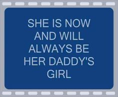 94 Best Daddy's girl quotes images in 2019 | Daughter quotes