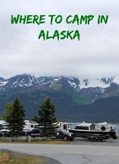 Where to Camp in Alaska