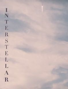 Christopher Nolan's Interstellar, being released this fall. Soooo looking forward to it! If it is Nolan, it will be worth it!!