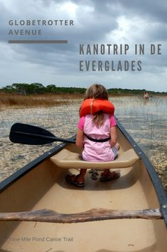 Kanotrip in de Everglades - Globetrotter Avenue South Florida, Kayaking, Pond, Trail, Tours, Explore, Canoes, Dutch, Kayaks