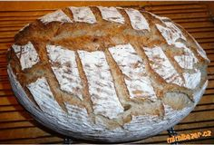 Super chutný chleba, z žitného kvásku, s podmáslím :-) Aneb můj vychytaný chléb!