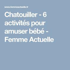Chatouiller - 6 activités pour amuser bébé - Femme Actuelle