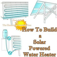 The Homestead Survival   How To Build a Solar Powered Water Heater   http://thehomesteadsurvival.com