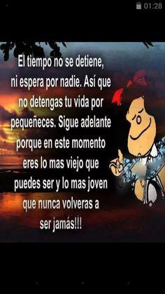 Lo más viejo y lo más joven Funny Spanish Memes, Spanish Quotes, Inspirational Phrases, Motivational Quotes, Mafalda Quotes, Funny Picture Jokes, Quotes En Espanol, Morning Greetings Quotes, Morning Quotes