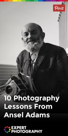 Photography Tips 10 Photography Lessons From Ansel Adams Ansel Adams Photography, Photography Basics, Photography Lessons, Photography For Beginners, Photography Editing, Photography Backdrops, Photography Business, Photography Tutorials, Digital Photography