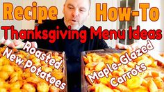 Delicious Thanksgiving Recipes Part 1 – Roasted New Potatoes & Maple-Glazed Carrots Recipe Videos, Food Videos, Maple Glazed Carrots, Snack Recipes, Snacks, Thanksgiving Menu, Gluten Free Recipes, Free Food, Roast