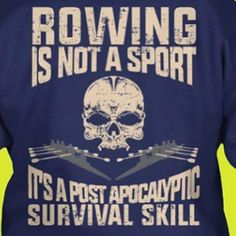 Rowing is Not a sport....