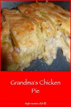 Grandma's Chicken Pie - Family meal recipes