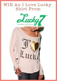 "WIN An ""I Love Lucky"" Long Sleeved Shirt with Gold Foil Heart from Lucky7 Clothing! Open to CAN & US ends 02/29 Graphic Sweatshirt, T Shirt, Gold Foil, Long Sleeve Shirts, My Love, Sweatshirts, Heart, Clothing, Sweaters"