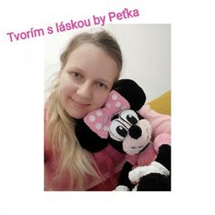 Návod na háčkovanie Minnie Mouse ~ Tvorím s láskou - by Peťka Crochet Toys, Children, Blog, Young Children, Boys, Kids, Blogging, Child, Kids Part