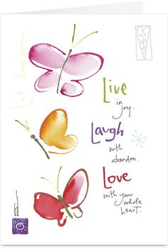 Life Laughter Love Birthday Greeting Card by Kathy Davis