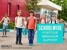 7 Steps to Successful Schoolwide Positive Behavior Support | education, teachers, classroom management, inclusion