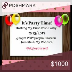I'm Co-hosting a Posh Party! Looking for Posh compliant closets to give Host Picks.   Would love to give some host picks to new closets as well. Please tag your PFFs, like, share & spread the word! My Co-hosts & Party Theme TBA. Thanks everyone! Other