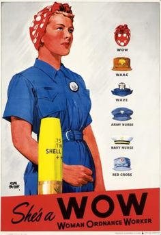 "Poster with image by Adolph Treidler: ""Wages in war production plants offered forty-percent higher wages than domestic work, and women, particularly working-class wives, widows, divorcees and students, flocked to the plants, despite the hard work and dangers.  The official red-and-white scarf of the Women Ordinance Workers was worn with pride as well as for on-the-job safety."