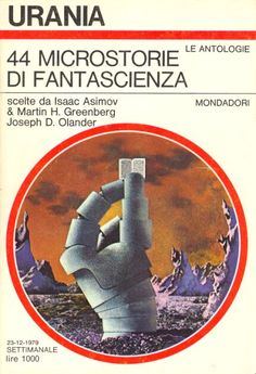 815 	 44 MICROSTORIE DI FANTASCIENZA 23/12/1979 	 100 GREAT SCIENCE FICTION SHORT SHORT STORIES (1978)  Copertina di  Karel Thole 	  AUTORI VARI