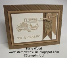 Stampin' Up!- A GREAT GUY Card using the set- 'Guy Greetings'!: