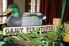 Duck Dynasty Party Idea - use signs and Duck Decoys