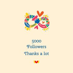 5000!!! Thank all of you and keep enjoying my boards an pins!