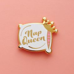 Nap Queen Gold Enamel Pin by Shop Betsy White Queen Drawing, Bag Pins, Just Peachy, Cool Pins, Metal Pins, Pin And Patches, Stickers, Pin Badges, Lapel Pins