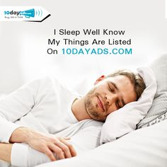 I sleep well know my things are listed on 10dayads.com #BuySellTradeWebsites #PostFreeAds