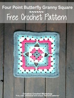 Four Point Butterfly Granny Square | Creative Crochet Workshop - This Four Point Butterfly Granny Square is the 23rd Afghan Block in the Crochet A Block Afghan 2017 Crochet Along!@creativecrochetworkshop