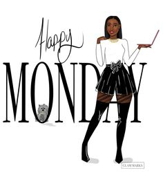 Hello Monday, Monday Monday, Monday Blessings, Black Love Art, Black Girl Aesthetic, Fashion Illustration Sketches, Dope Art, Girl Day, Months In A Year