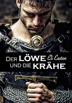 """Ulla Liebt Bücher  : """"Der Löwe und die Krähe"""" von Eli Easton"""