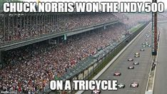The Indianapolis 500 And Monaco Grand Prix Compared: Indianapolis Motor Speedway Best Chuck Norris Jokes, Famous Movie Quotes, Funny Movies, Disney Quotes, Indiana, Haha, Funny Pictures, Hilarious, Lyric Quotes