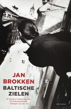 Baltische zielen, by Jan Brokken (trad. Great Books, My Books, Best Travel Books, Famous Books, Lithuania, Lonely Planet, Romans, Childrens Books, Novels