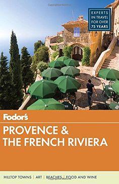 Fodors Provence & the French Riviera - 10th Edition (2016) (Epub) Gooner