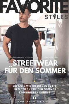 Streetwearoutfit im coolen und lässigen Look für die Freizeit im Sommer. Ich zeige dir wie du dieses Männeroutfit in 3 Stilen kombinieren kannst. Erfahre hier welche Teile du dafür brauchst. Aktuelle Outfits für Männer mit passenden Teilen findest Du bei Favorite Styles. Herrenmode, Outfits aller Marken und Stile.