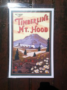 Retro 40s style poster depicting Mount Hood with its wildflowers in bloom. Still in its protective covering. Poster art created by Washington local artist Paul A. Linquist.  17 x 11