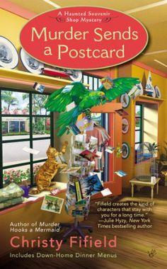 Murder Sends a Postcard (A Haunted Souvenir) by Christy Fifield, http://www.amazon.com/dp/0425252299/ref=cm_sw_r_pi_dp_hadTrb0425KH4