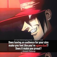 """""""Does having an audience for your sins make you feel like you're special? Does it make you proud?"""""""