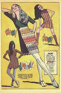 Mad Mod Modes for Moderns Fashion illustration from vintage 60s Girls' Romance Comic Magazine.    Wow! Now! Kapow!