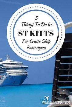 5 Things To Do In St Kitts For Cruise Ship Passengers. Arriving in St Kitts by cruise ship? You'll definitely want to hop off and explore . From scenic railways and zip-lining to the island's history – there's tonnes to see and do on THIS Caribbean gem!