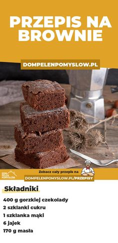 Dzisiaj mamy dla Was przepis na brownie. Jest to ciasto czekoladowe bardzo popularne w kuchni amerykańskiej, skąd pochodzi. Köstliche Desserts, Sweets Recipes, Baking Recipes, Delicious Desserts, Yummy Food, Helathy Food, Food Porn, Healthy Sweets, How Sweet Eats