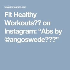 """Fit Healthy Workouts💪🏼 on Instagram: """"Abs by @angoswede💥💥💥"""""""