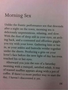 Morning coffee is to you as morning sex is to me.