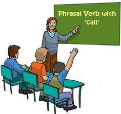 Phrasal Verbs with 'CALL' - OTHERS - Teacher Jocelyn