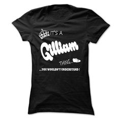 its a Gilliam Thing You Wouldnt Understand T Shirt, Hoo - #pink sweater #red sweater. BEST BUY => https://www.sunfrog.com/LifeStyle/its-a-Gilliam-Thing-You-Wouldnt-Understand-T-Shirt-Hoodie-Hoodies-Ladies.html?68278