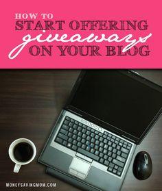 How to Make Money Blogging: Offer Giveaways