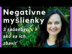 Negativne myšlienky - 3 spôsoby, ako sa ich zbaviť + pracovný zošit - YouTube Louise Hay, Health Fitness, Mantra, Life, Youtube, Facts, Therapy, Psychology Programs, Horoscope