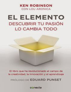Libros y materiales educativos: El elemento: Descubrir tu pasión lo cambia todo