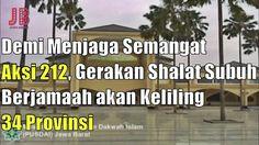 #PilkadaDKI #AntiAhok #TemanAhok Demi Menjaga Semangat Aksi 212 Gerakan Shalat Subuh Berjamaah akan Keliling 34 Provinsi